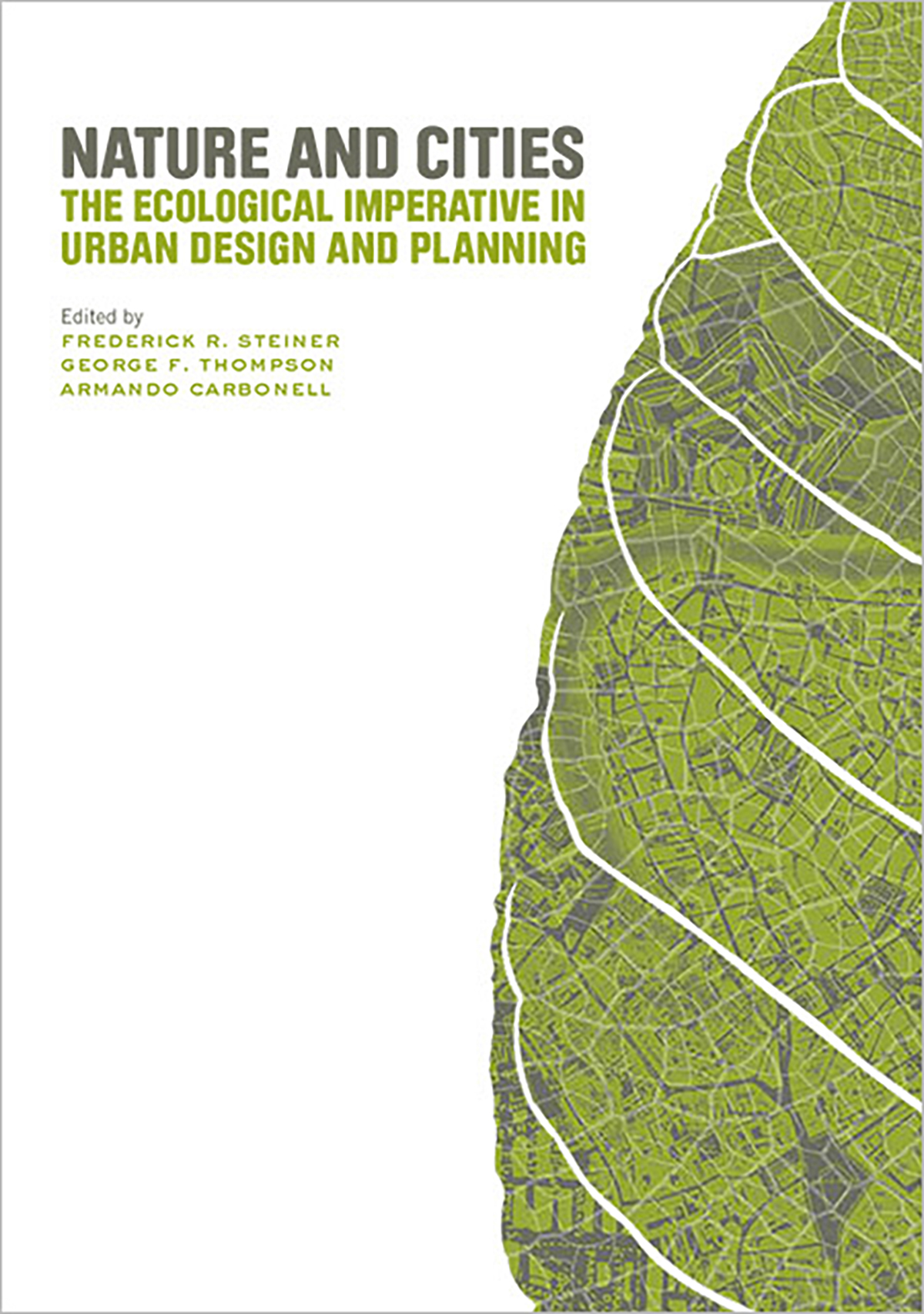 Nature and Cities: The Ecological Imperative in Urban Design & Planning 1